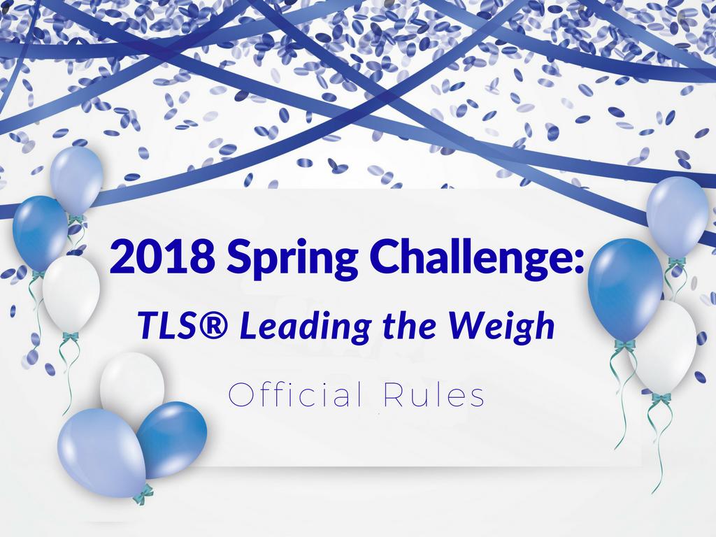 TLS® Leading the Weigh: Spring Challenge 2018 – TLSSlim